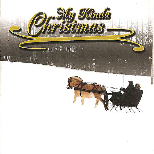 My Kinda Christmas by Various Artists