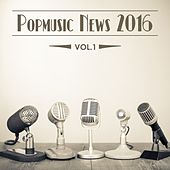 Popmusic News 2016, Vol. 1 de Various Artists