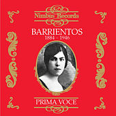 Maria Barrientos (Recorded 1916 - 1920) by Various Artists