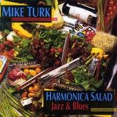 Harmonica Salad by Mike Turk