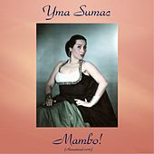 Mambo! (Remastered 2016) von Yma Sumac