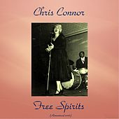 Free Spirits (Remastered 2016) by Chris Connor