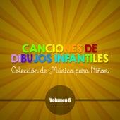 Canciones de Dibujos Infantiles Colección de Música para Niños (Vol. 6) de Rainbow
