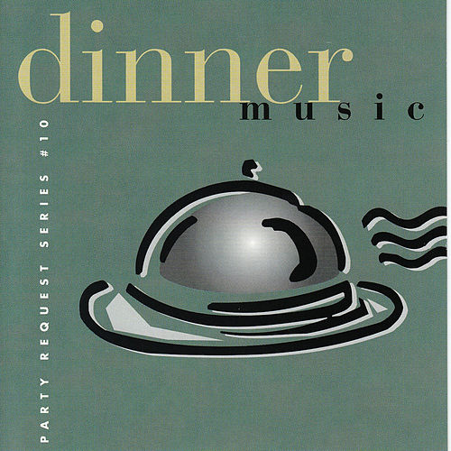 Dinner Music by Bobby Morganstein Productions