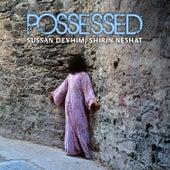 Possessed de Sussan Deyhim