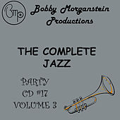 The Complete Jazz Party CD - Volume 3 by Bobby Morganstein