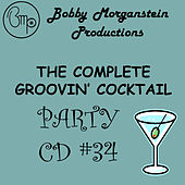 The Complete Groovin Cocktail Party CD by Bobby Morganstein