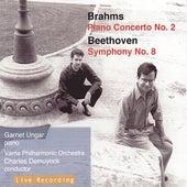 Brahms: Piano Concerto No. 2; Beethoven: Symphony No. 8 de Various Artists