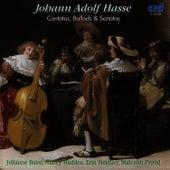 J. A. Hasse: Cantatas, Ballads & Sonatas by Julianne Baird