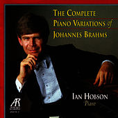 The Complete Piano Variations Of Johannes Brahms by Ian Hobson