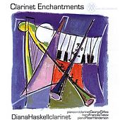 Clarinet Enchantments by Diana Haskell