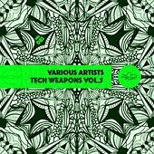 Tech Weapons Vol  5 V.A. by Various Artists