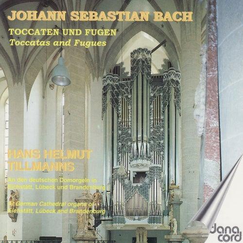 J.S. Bach: Toccaten und Fugen by Hans Helmut Tillmanns