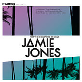 Mixmag Presents Jamie Jones: Forever Is Composed of Nows by Various Artists