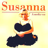 A media voz by Susanna