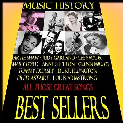 Music History - Best Sellers by Various Artists