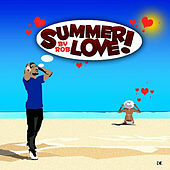 Summer Love! by Rob
