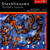 Stockhausen: Michael's Farewell by Karlheinz Stockhausen