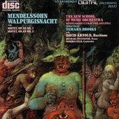 Mendelssohn: Walpurgisnacht and Two Motets by Mendelssohn Club of Philadelphia The New School of Music Orchestra