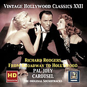 Vintage Hollywood Classics, Vol. 22: Pal Joey - Carousel - Richard Rodgers From Broadway to Hollywood (Remastered 2016) de Various Artists