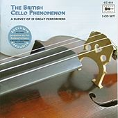 The British Cello Phenomenon: A Survey of 29 Great Performers by Various Artists