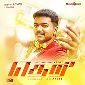 Theri (Original Motion Picture Soundtrack) by Various Artists