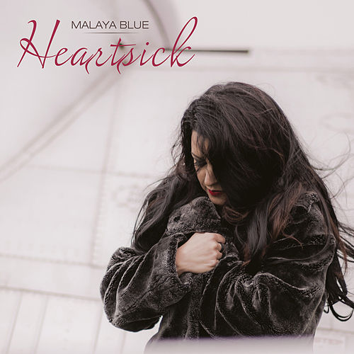 Heartsick by Malaya Blue