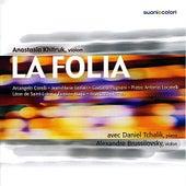 La Folia - Corelli, Leclair, Pugnani, Locatelli, de Saint-Lubin, Ysaÿe, Khitruk by Various Artists