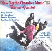 Saariaho, Alsted, Jeppsson, Eiríksdóttir, Ore, Becker, Lund: New Nordic Chamber Music by Wärme-Quartet