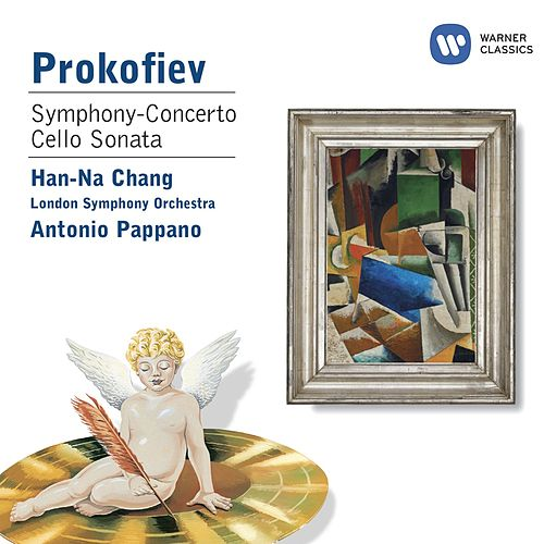 Prokofiev:Sinfonia Concertante & Cello Sonata in C by Han-na Chang