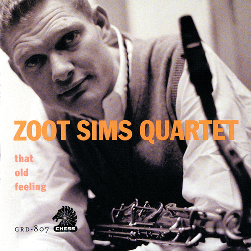 That Old Feeling by Zoot Sims