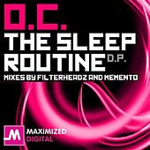 The Sleep Routine by O.C.