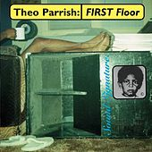 First Floor de Theo Parrish