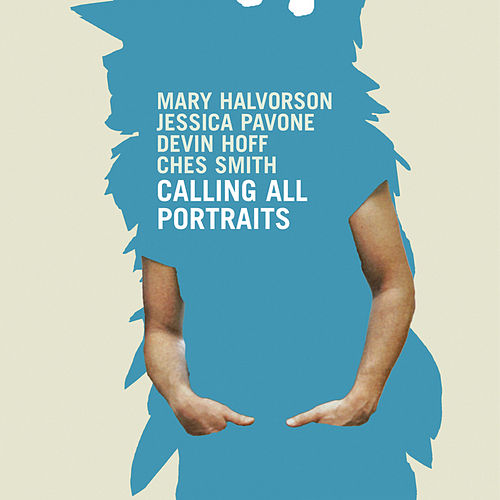 Calling All Portraits by Mary Halvorson