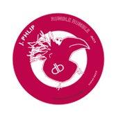 Rumble Rumble by J. Phlip