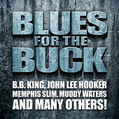 Blues for the Buck by Various Artists
