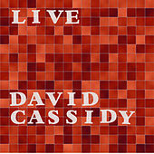Live by David Cassidy