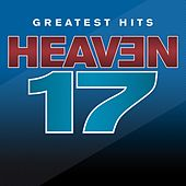 Greatest Hits - Sight And Sound de Heaven 17