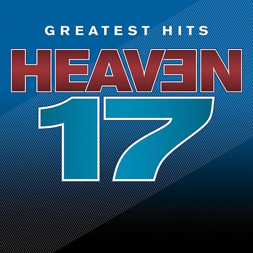 Greatest Hits - Sight And Sound by Heaven 17