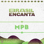 Brasil Encanta - Mpb de Various Artists