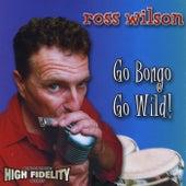 Go Bongo Go Wild! by Various Artists