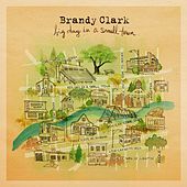 Love Can Go to Hell by Brandy Clark
