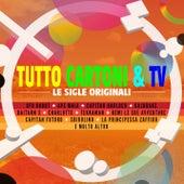Tutto Cartoni & TV (Le Sigle Originali) by Various Artists
