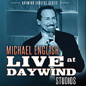 Michael English (Live at Daywind Studios) von Michael English