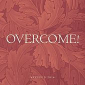 Overcome! by NYCYPCD