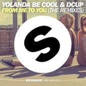 From Me To You (The Remixes) de Yolanda Be Cool