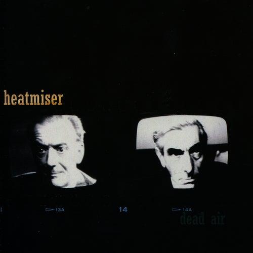 Dead Air by Heatmiser