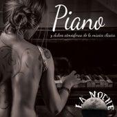 La Noche: Piano y Dulces Atmósferas Música Clásica de Various Artists
