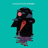 In Knots by Manzana Kicks