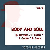 Various Artists: Body and Soul - Vol. 2 (E. Heyman / F. Eyton / J. Green / R. Sour) by Various Artists